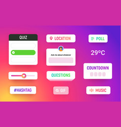 Story stickers with poll hashtag quiz location vector