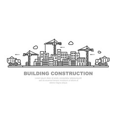 city building concept urban horizon with cranes vector image