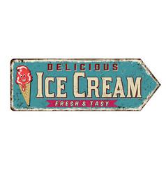 ice cream vintage rusty metal sign vector image