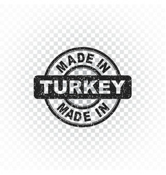 made in turkey stamp on isolated background vector image