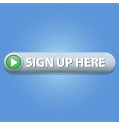 Sign up here Button vector image