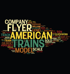 The american flyer model train text background vector