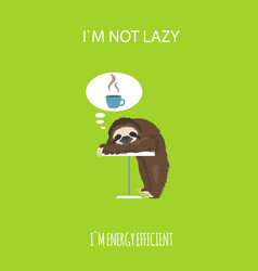 The story of one sloth morning cofee funny vector