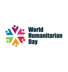 World humanitarian day template design vector