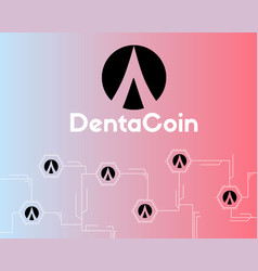 Dentacoin blockchain conected style background vector
