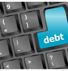 Debt key in place of enter key - business concept vector