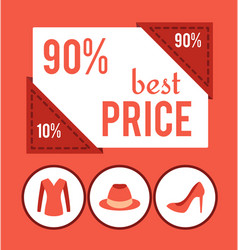 Best price with 90 off for female clothes promo vector