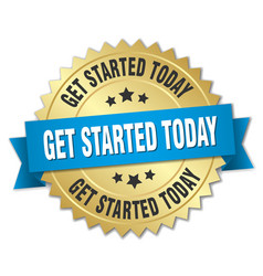 Get started today 3d gold badge with blue ribbon vector