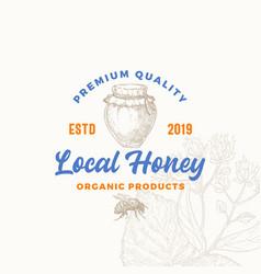 premium quality organic local honey product sign vector image