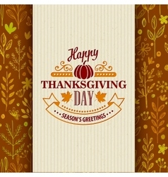 Thanksgiving typography greeting card on seamless vector image