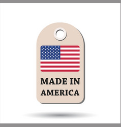 Hang tag made in america with flag on white vector