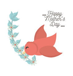 happy mothers day bird flying with branch flower vector image