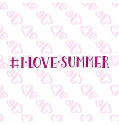 Lettering summer card handdrawn positive vector