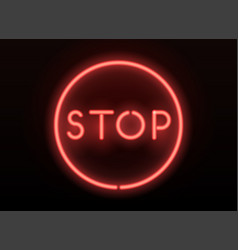 neon stop sign realistic neon letters vector image