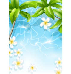 Tropical background with flowers in water vector image vector image