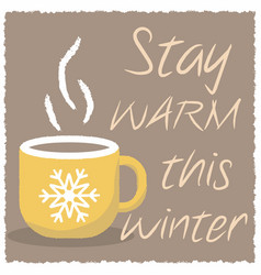 winter card with a cup of hot drink vector image vector image