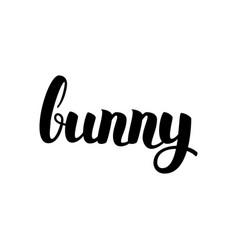 bunny handwritten lettering vector image