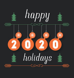 happy holidays 2020 hand drawn inscription for vector image