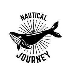 nautical journey emblem template with whale vector image
