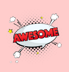 typography awesome sign vintage pop art vector image