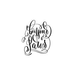 bonjour paris hand lettering modern typography vector image