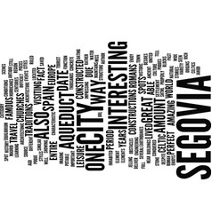 the ancient city of segovia text background word vector image vector image