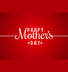 mothers day line vintage lettering background vector image vector image