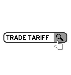 Search box with word trade tariff and hand icon vector