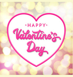 happy valentines day lettering 3d inscription vector image vector image