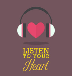 Listen to your heart vector