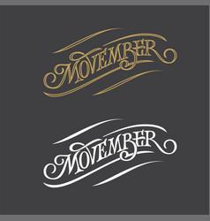 Movember vintage typography on dark gray vector
