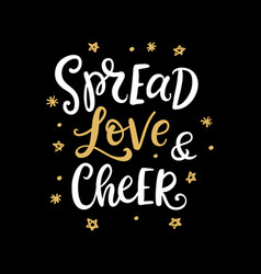 Spread love and cheer christmas ink lettering vector