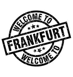 welcome to frankfurt black stamp vector image