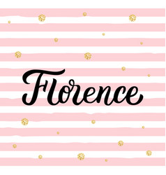 Florence hand lettering vector