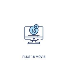 Plus 18 movie concept 2 colored icon simple line vector