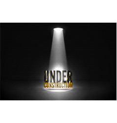 spotlight under construction grunge error vector image