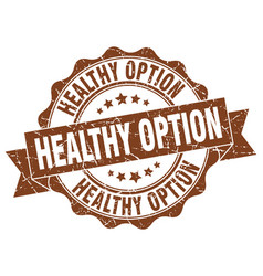 healthy option stamp sign seal vector image