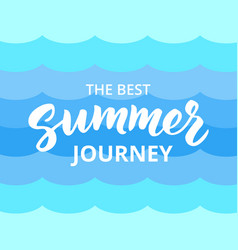 summer journey hand drawn brush lettering vector image vector image