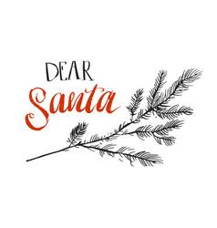 Dear santa i can explain funny saying vector