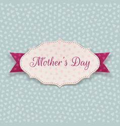 Mothers day festive sign vector