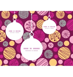 Abstract textured bubbles christmas ornaments vector