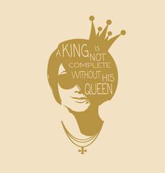 Vintage queen silhouette motivation quote vector