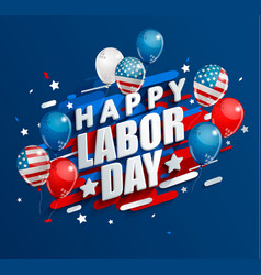 happy labor day holiday banner vector image