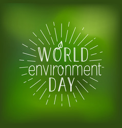 Happy world environment day card logo on blured vector
