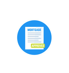 Mortgage approved icon vector