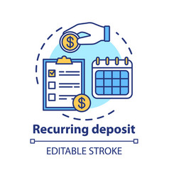 Recurring deposit concept icon savings idea thin vector