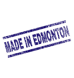 Scratched textured made in edmonton stamp seal vector
