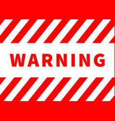 warning plate danger sign with red stripes on vector image