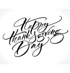 Happy thanksgiving day modern calligraphy vector