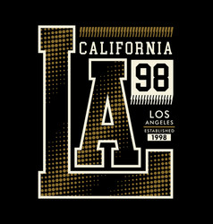 la california typography design vector image